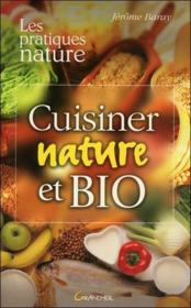 Cuisiner Nature Et Bio - Couverture - Format classique
