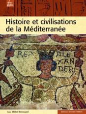 Histoire et civilisations de la Méditerrannée - Couverture - Format classique