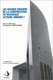 Les grands groupes de la construction : de nouveaux acteurs urbains ? - Intérieur - Format classique