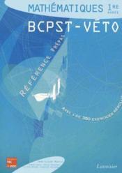 Mathematiques 1re annee bcpst-vto avec + de 350 exercices resolus - Couverture - Format classique