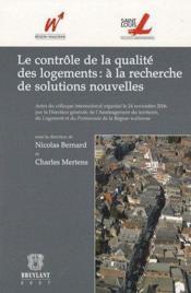 Le contrôle de la qualité des logements ; à la recherche de solutions nouvelles - Couverture - Format classique
