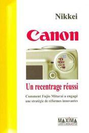 Canon - Un Recentrage Reussi - Comment Fujio Mitarai A Engage Une Strategie De Reformes Innovantes - Intérieur - Format classique