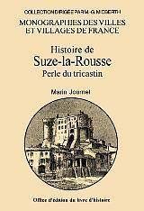 Histoire de suze-la-rousse : perle du tricastin - Couverture - Format classique