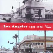Vente livre :  Los angeles_1955-1985  - Catherine Grenier - Centre National D'Ar
