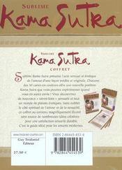 Coffret Sublime Kama Sutra ; Secrets Sensuels Pour Amants Modernes - 4ème de couverture - Format classique