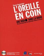L'Oreille En Coin ; Une Radio Dans La Radio - Intérieur - Format classique