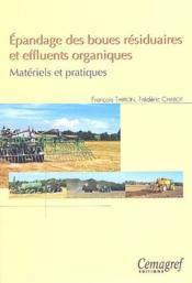 Epandage des boues residuaires et effluents organiques. materiels et pratiques - Couverture - Format classique