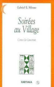 Soirees Au Village. Contes Du Cameroun - Couverture - Format classique