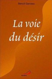 Voie Du Desir (La) - Couverture - Format classique