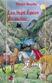Les Sept Epees Du Moine - Couverture - Format classique