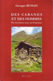 Des Cabanes Et Des Hommes - Couverture - Format classique
