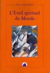 L'eveil spirituel du monde - Couverture - Format classique