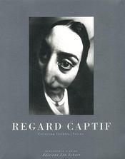 Le Regard Captif - Intérieur - Format classique