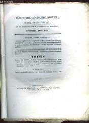 Competitio Ad Aggregationem Jussu Regis Optimi Et Ex Mandato Summi Universitatis Magistrati. Instituta Anno 1828. Texte En Latin. - Couverture - Format classique