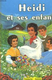 Heidi Et Ses Enfants. - Couverture - Format classique