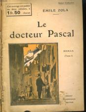 Le Docteur Pascal. En 2 Tomes. Collection : Select Collection N° 238 Et 239. - Couverture - Format classique