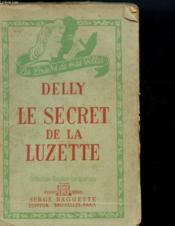 Les Secrets De La Luzette - Couverture - Format classique