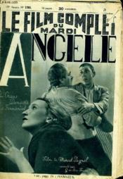 Le Film Complet Du Mardi N° 1785 - 15e Annee - Angele - Couverture - Format classique