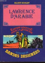 Lawrence D'Arabie - Illustre En Bandes Dessinees - Couverture - Format classique