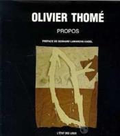 Olivier Thome, Propos - Couverture - Format classique