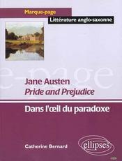 Jane austen pride and prejudice ; dans l'oeil du paradoxe - Intérieur - Format classique