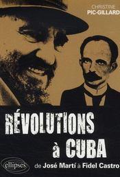 Révolutions à cuba ; de josé marti à fidel castro ; 1868-2006 - Intérieur - Format classique