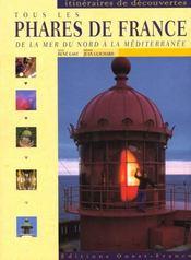 Tous les phares de France ; de la mer du Nord à la Méditerranée - Intérieur - Format classique
