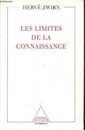 Les Limites De La Connaissance - Couverture - Format classique
