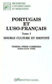 Portugais (T1) Et Luso-Francais. Double Culture Et Ide - Couverture - Format classique