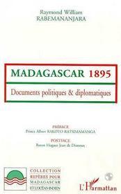 Madagascar 1895 ; Documents Politiques Et Diplomatiques - Intérieur - Format classique