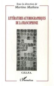 Litteratures Autobiographiques De La Francophonie - Couverture - Format classique