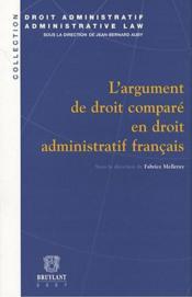L'argument de droit comparé en droit administratif français - Couverture - Format classique