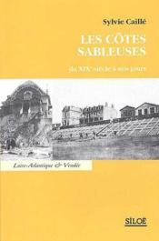 Les côtes sableuses du XIX siècle à nos jours - Couverture - Format classique