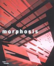 Vente livre :  Morphosis continuities of the incomplete  - Frederic Migayrou - Centre National D'Ar