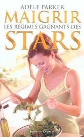 Maigrir : Les Regimes Gagnants Des Stars - Intérieur - Format classique
