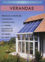 Verandas (Reglementation, Conception, Construction, Serres, Abr - Couverture - Format classique