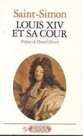 Louis xiv et sa cour - Couverture - Format classique
