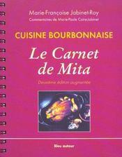 Cuisine bourbonnaise ; le carnet de Mita - Intérieur - Format classique