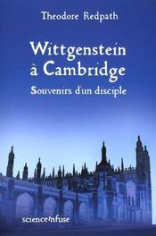 Wittgenstein a cambridge ; souvenirs d'un disciple - Intérieur - Format classique