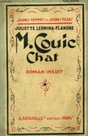 M. Couic Chat. Collection Jeunes Femmes Et Jeunes Filles N° 32. - Couverture - Format classique