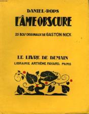 L'Ame Obscure. 25 Bois Originaux De Gaston Nick. Le Livre De Demain N° 191. - Couverture - Format classique