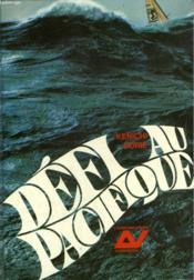 Defi Au Pacifique. Collection : L'Aventure Vecue. - Couverture - Format classique