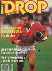 Rugby Drop International N°37 - Jean Patrick Lescarboura Dix De Der - Couverture - Format classique