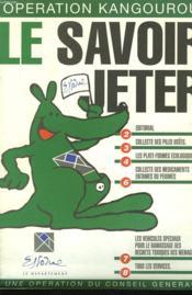 Operation Kangourou. Le Savoir Jeter. - Couverture - Format classique
