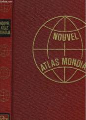 Nouvel Atlas Mondial - Couverture - Format classique