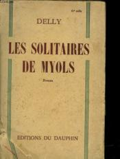 Les Solitaires De Myols - Couverture - Format classique