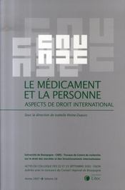 Vente  Le médicament et la personne ; aspects de droit international  - Collectif
