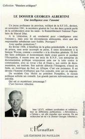 Le Dossier Georges Albertini ; Une Intelligence Avec L'Ennemi - 4ème de couverture - Format classique