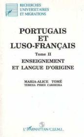Portugais (T2) Et Luso-Francais. Enseignement Et Langu - Couverture - Format classique