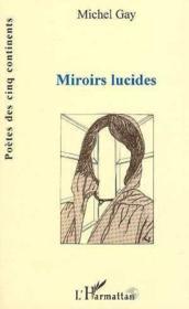 Miroirs Lucides - Couverture - Format classique